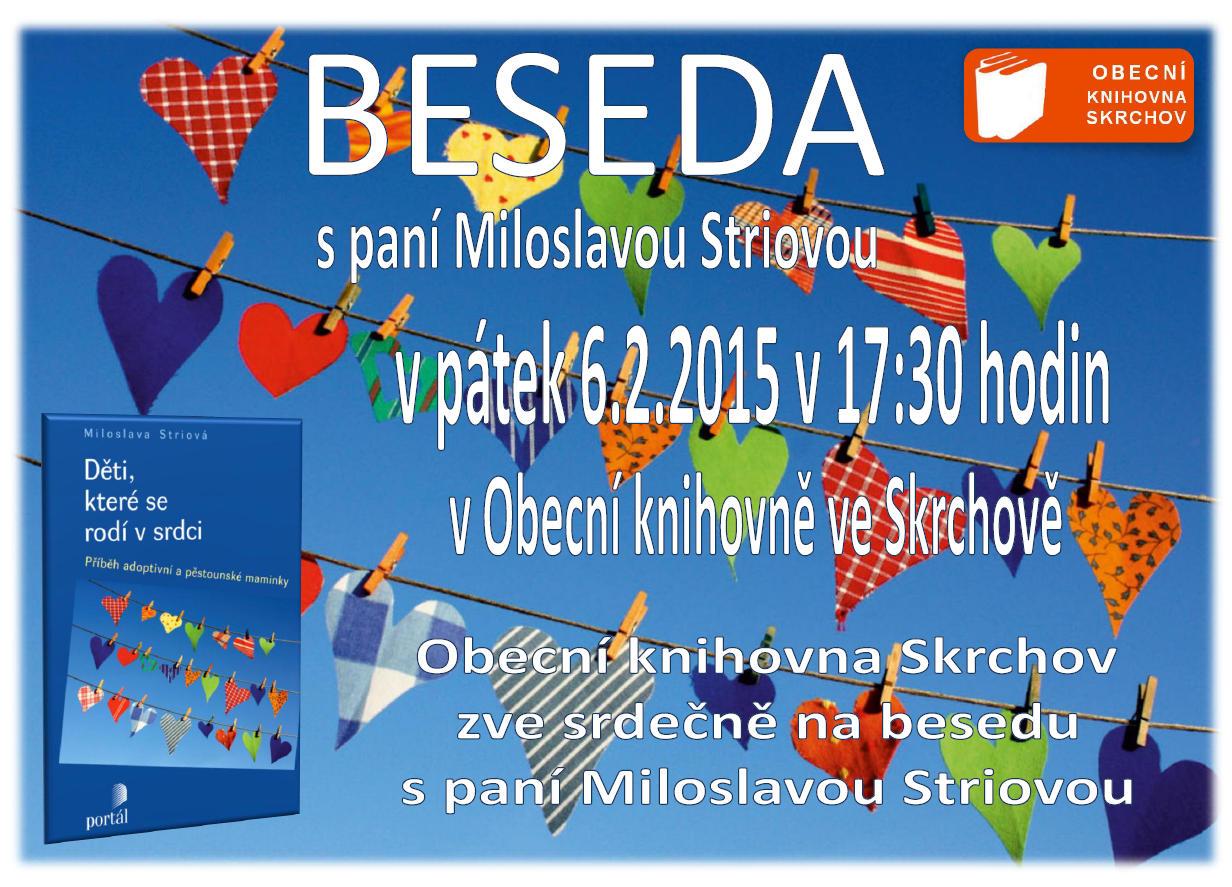OBRÁZEK : Pozvánka Beseda s paní Miloslavou Striovou 6.2.2015