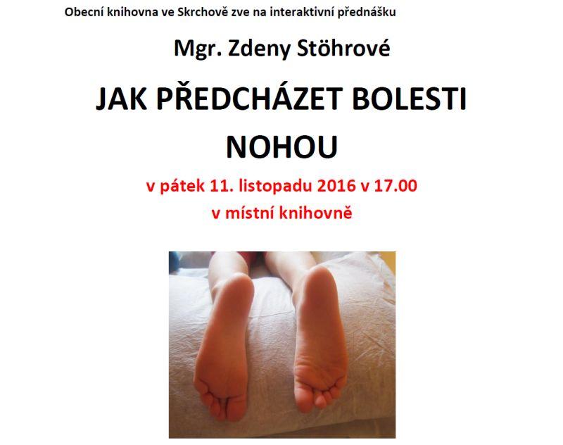 OBRÁZEK : Pozvánka přednáška Jak předcházet bolesti nohou 11.11.2016
